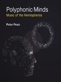 MIT Press: Polyphonic Minds, Peter Pesic