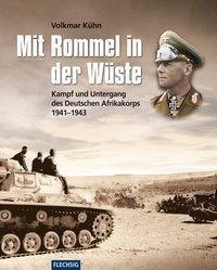 Mit Rommel in der Wüste, Volkmar Kühn