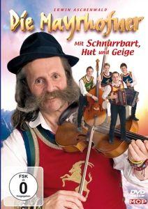 Mit Schnurrbart,Hut Und Geige, Die Mayrhofner