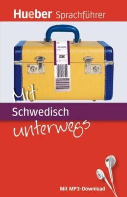 Mit Schwedisch unterwegs, m. MP3-Download, Juliane Forßmann, Annette Widell