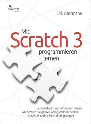 Mit Scratch 3 programmieren lernen - Erik Bartmann |