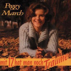 Mit Siebzehn Hat Man Noch Träume, Peggy March