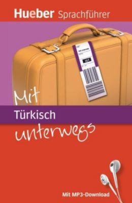 Mit Türkisch unterwegs, Pia von Sicherer, Juliane Forßmann
