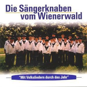 Mit Volksliedern Durch Das Jahr, Die Sängerknaben vom Wienerwald