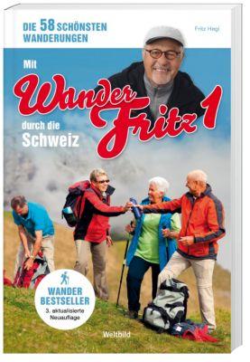 Mit WanderFritz durch die Schweiz, Fritz Hegi