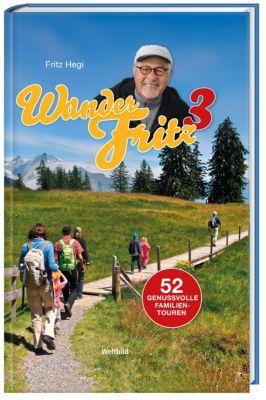 Mit WanderFritz durch die Schweiz - Teil 3, Fritz Hegi