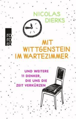 Mit Wittgenstein im Wartezimmer - Nicolas Dierks |