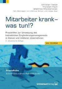 Mitarbeiter krank - was tun?, m. CD-ROM, Christian Hetzel, Thorsten Flach, Matthias Mozdzanowski