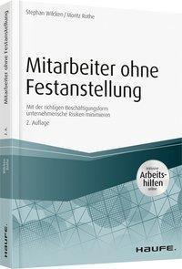 Mitarbeiter ohne Festanstellung, Stephan Wilcken, Moritz Rothe