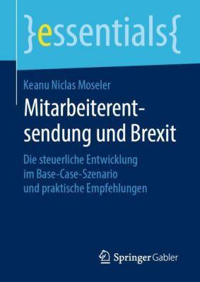 Mitarbeiterentsendung und Brexit - Keanu Niclas Moseler |