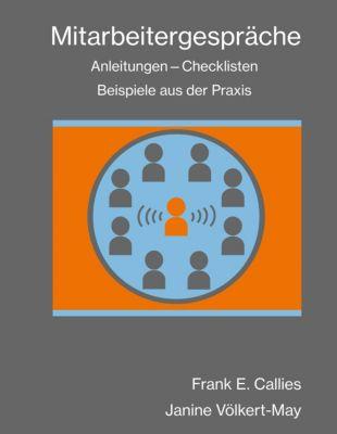 Mitarbeitergespräche, Frank E. Callies, Janine Völkert-May