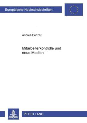 Mitarbeiterkontrolle und neue Medien, Andrea Panzer