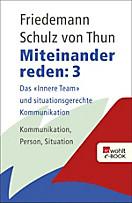 Miteinander reden: Miteinander reden 3, Friedemann Schulz Von Thun