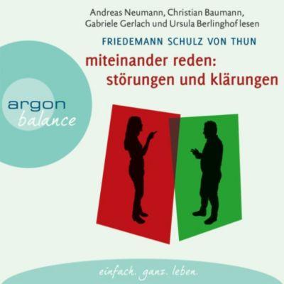 Miteinander reden: Miteinander reden, Teil 1: Störungen und Klärungen - Die Psychologie der Kommunikation, Friedemann Schulz von Thun