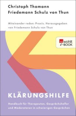 Miteinander reden Praxis: Klärungshilfe 1, Friedemann Schulz Von Thun, Christoph Thomann