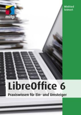 mitp Anwendungen: LibreOffice 6, Winfried Seimert