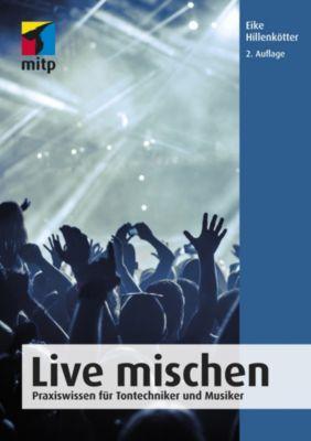 mitp Anwendungen: Live mischen, Eike Hillenkötter