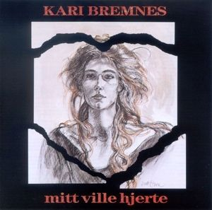 Mitt Ville Hjerte, Kari Bremnes