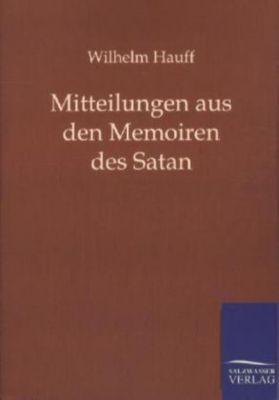 Mitteilungen aus den Memoiren des Satan - Wilhelm Hauff |