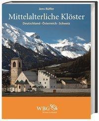 Mittelalterliche Klöster - Jens Rüffer |
