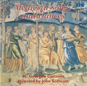Mittelalterliche Lieder Und Tänze, Sothcott, St George's Canzona