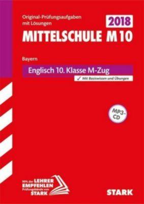 Mittelschule M10 Bayern 2018 - Englisch 10. Klasse M-Zug, m. MP3-CD