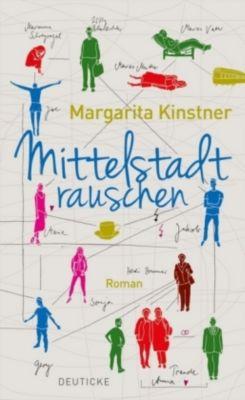 Mittelstadtrauschen, Margarita Kinstner