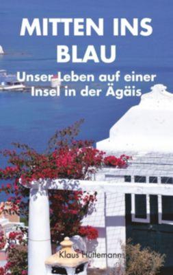 Mitten ins Blau, Klaus Hüttemann