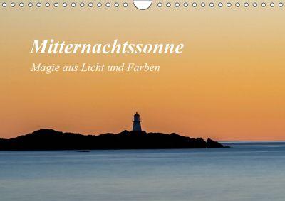 Mitternachtssonne - Magie aus Licht und Farben (Wandkalender 2019 DIN A4 quer), Christoph Ebeling