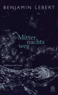 Mitternachtsweg - Benjamin Lebert |