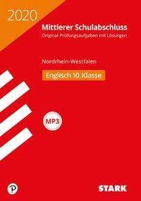 Mittlerer Schulabschluss 2020 - Nordrhein-Westfalen - Englisch 10. Klasse, m. MP3-CD