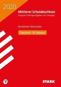 Mittlerer Schulabschluss 2020 - Nordrhein-Westfalen - Deutsch