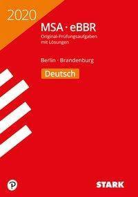 Mittlerer Schulabschluss MSA/eBBR 2020 - Deutsch - Berlin/Brandenburg