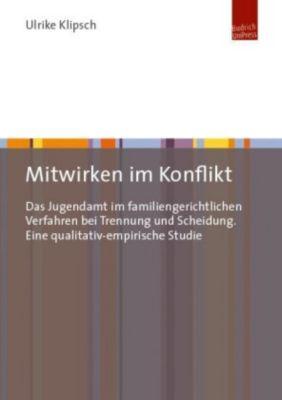Mitwirken im Konflikt - Ulrike Klipsch |