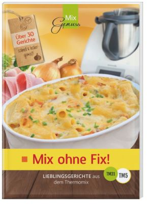 Mix ohne Fix! - Band 1 - Corinna Wild pdf epub