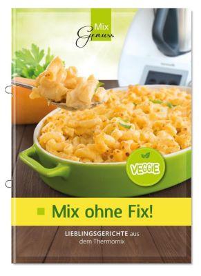 Mix ohne Fix - VEGGIE!, Wild Corinna
