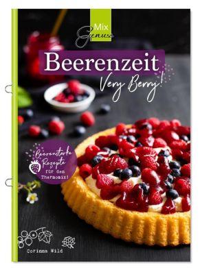 MixGenuss: Beerenzeit - Corinna Wild |