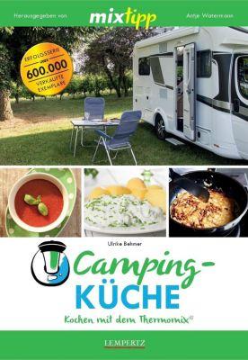 MIXtipp: Campingküche - Kochen mit dem Thermomix®, Ulrike Behmer