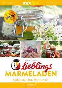 mixtipp: Lieblings-Marmeladen, Andrea Tomicek