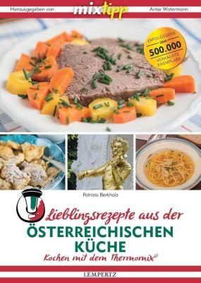 mixtipp: Lieblingsrezepte aus der österreichischen Küche, Patrizia Berkholz