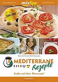 mediterrane küche: passende angebote jetzt bei weltbild.de - Rezepte Mediterrane Küche