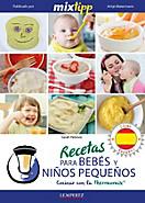 MIXtipp: Recetas para Bebés y Niños Pequeños (español)