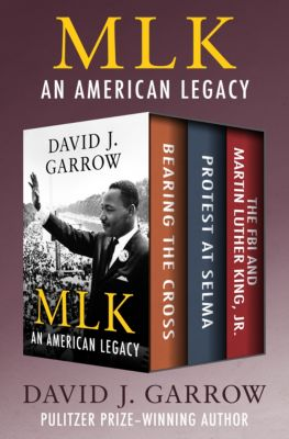 MLK: An American Legacy, David J. Garrow