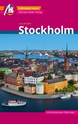 MM-City: Stockholm Reiseführer Michael Müller Verlag, Lisa Arnold