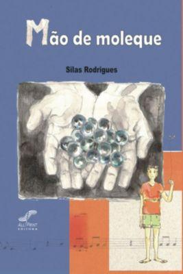 Mão de moleque, Silas Rodrigues