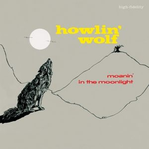 Moanin' In The Moonlight (Ltd. 180g, Howlin' Wolf