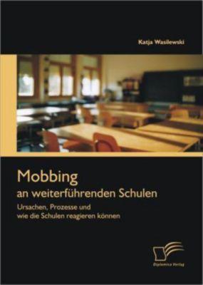 Mobbing an weiterführenden Schulen, Katja Wasilewski