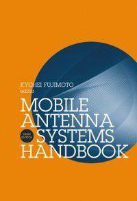 Mobile Antenna Systems Handbook, Third Edition, Kyohei Fujimoto, J.R James