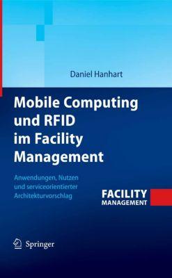 Mobile Computing und RFID im Facility Management, Daniel Hanhart