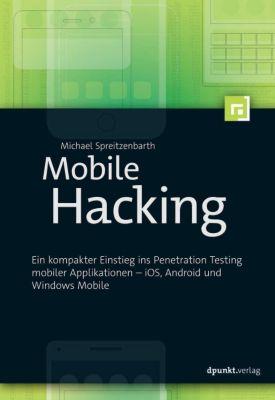 Mobile Hacking, Michael Spreitzenbarth